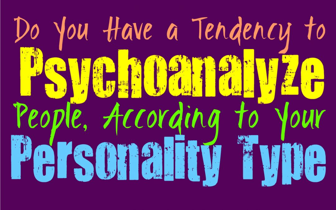 let me psychoanalyze you but also be nice
